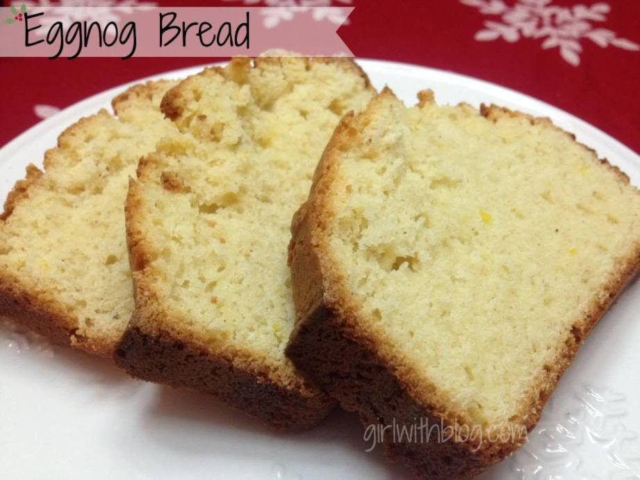 On 'Nog Bread': a recipe for eggnog quick bread