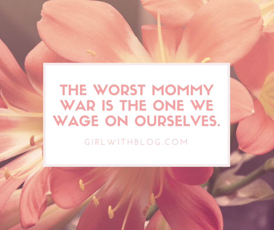 The worst mommy war is the one we wage