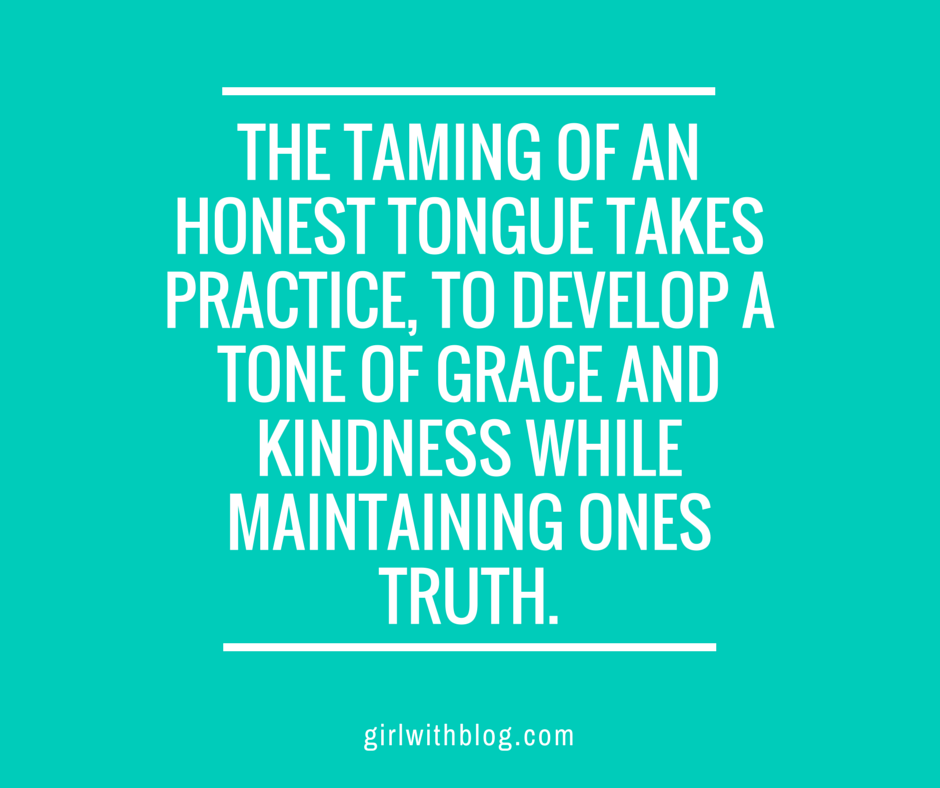the taming of an honest tongue takes