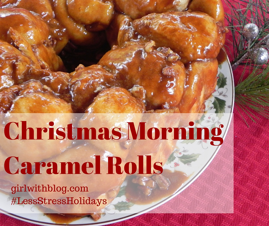 Day Fourteen :: Christmas Morning Caramel Rolls