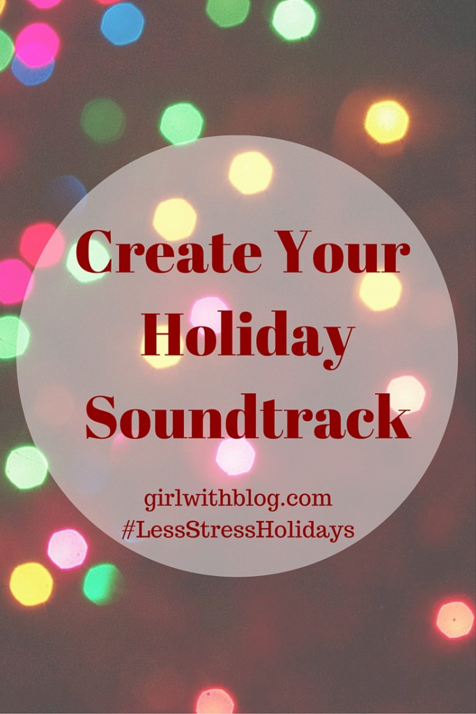 Create a Holiday Soundtrack