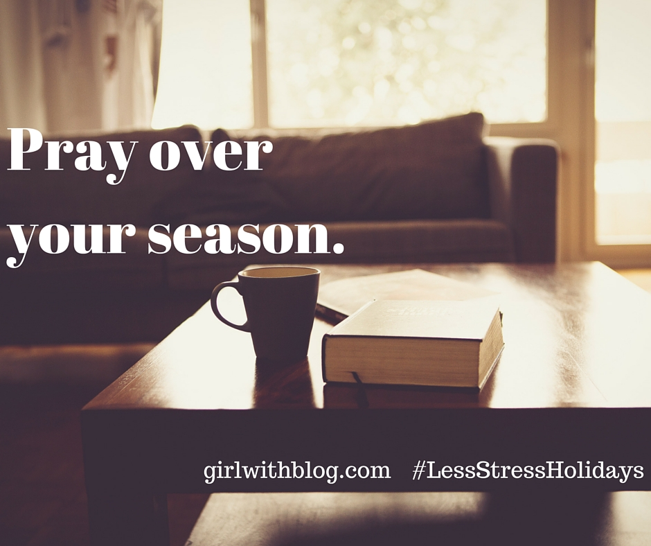 Day One :: Pray Over Your Season