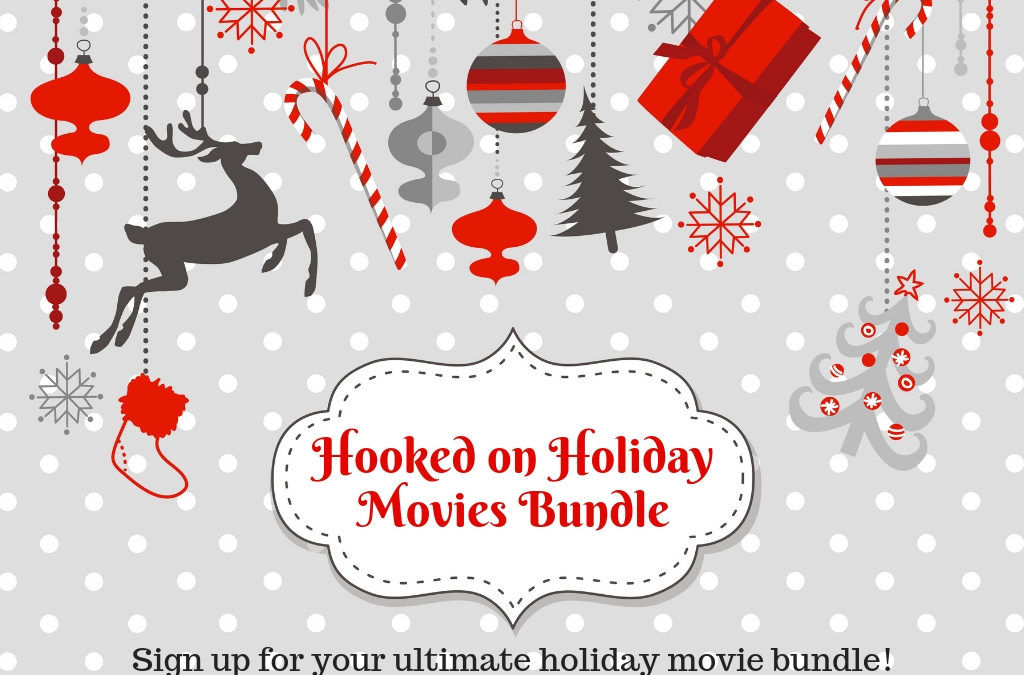 The 2018 Hooked on Holiday Movies Bundle is Here!