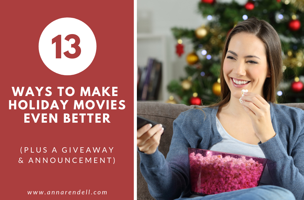 13 Ways to Make Holiday Movies Even More Fun (GIVEAWAY + ANNOUNCEMENT)